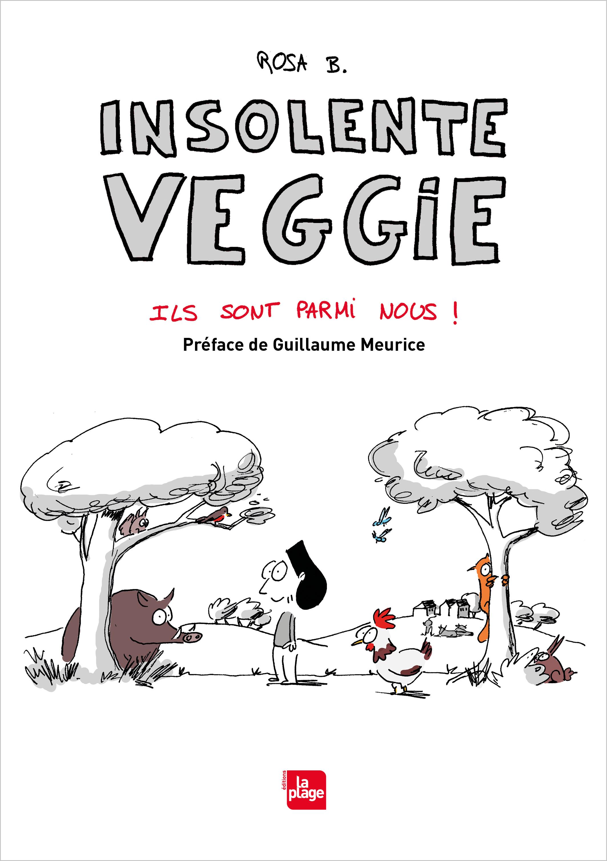"""Insolente Veggie : """"Le véganisme ne doit pas être communautaire, c'est un enjeu de société"""""""