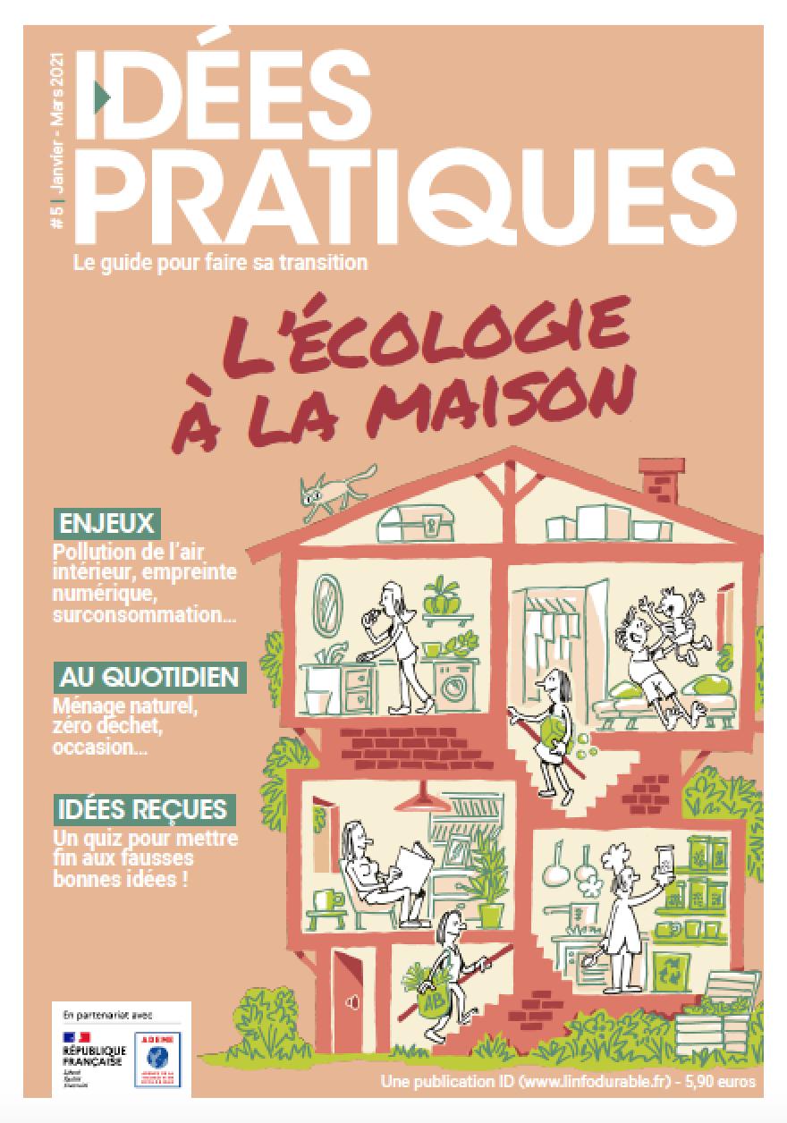 mag_cover_IDÉES PRATIQUES #5: L'écologie à la maison