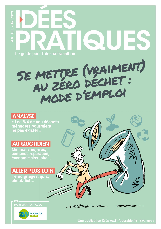 mag_cover_IDÉES PRATIQUES #6: Se mettre (vraiment) au zéro déchet : mode d'emploi